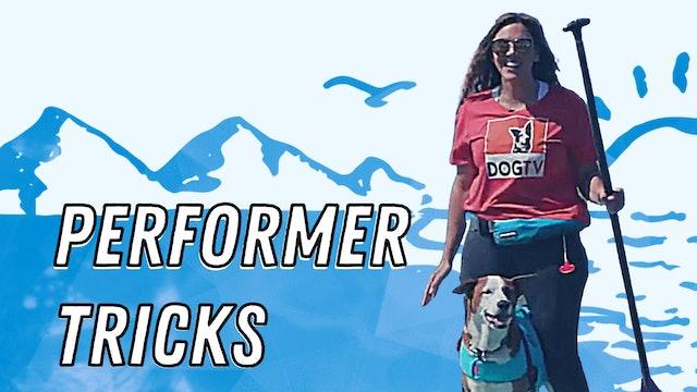 Performer Tricks