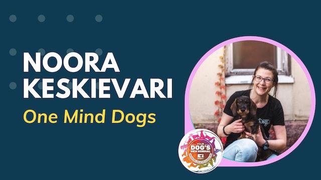 Noora Keskievari on Enriching Your Dog's Life