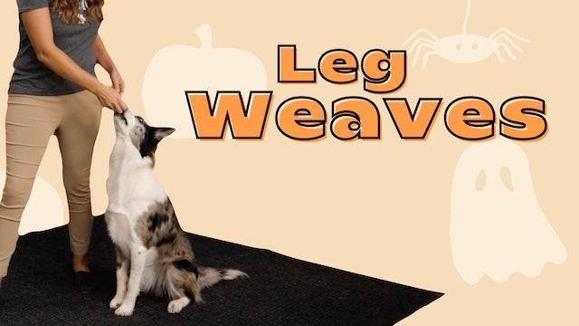 Trick 5: Leg Weaves