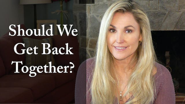 Should We Get Back Together?