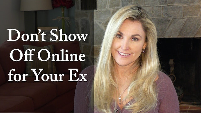 Dont Show Off Online For Your Ex