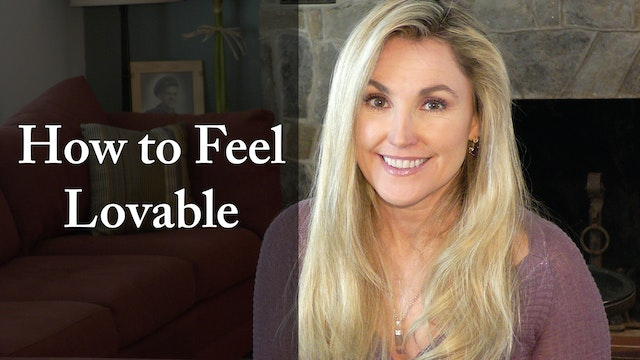 How to Feel Lovable