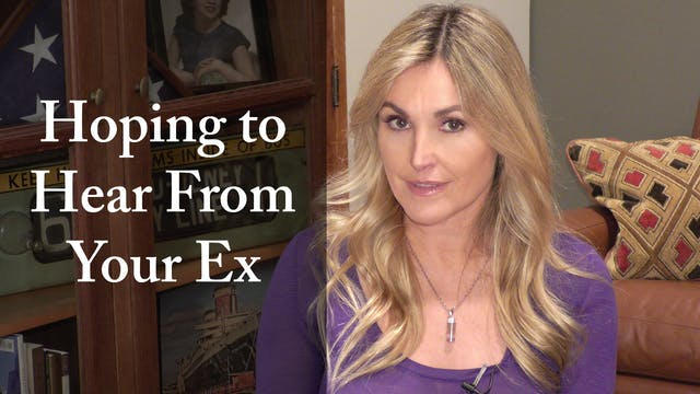 Hoping to Hear From Your Ex