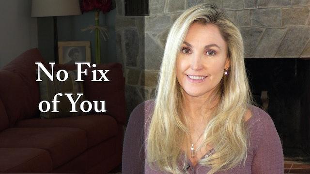 No Fix of You