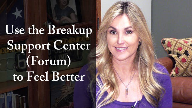 Use the Breakup Support Center (Forum...