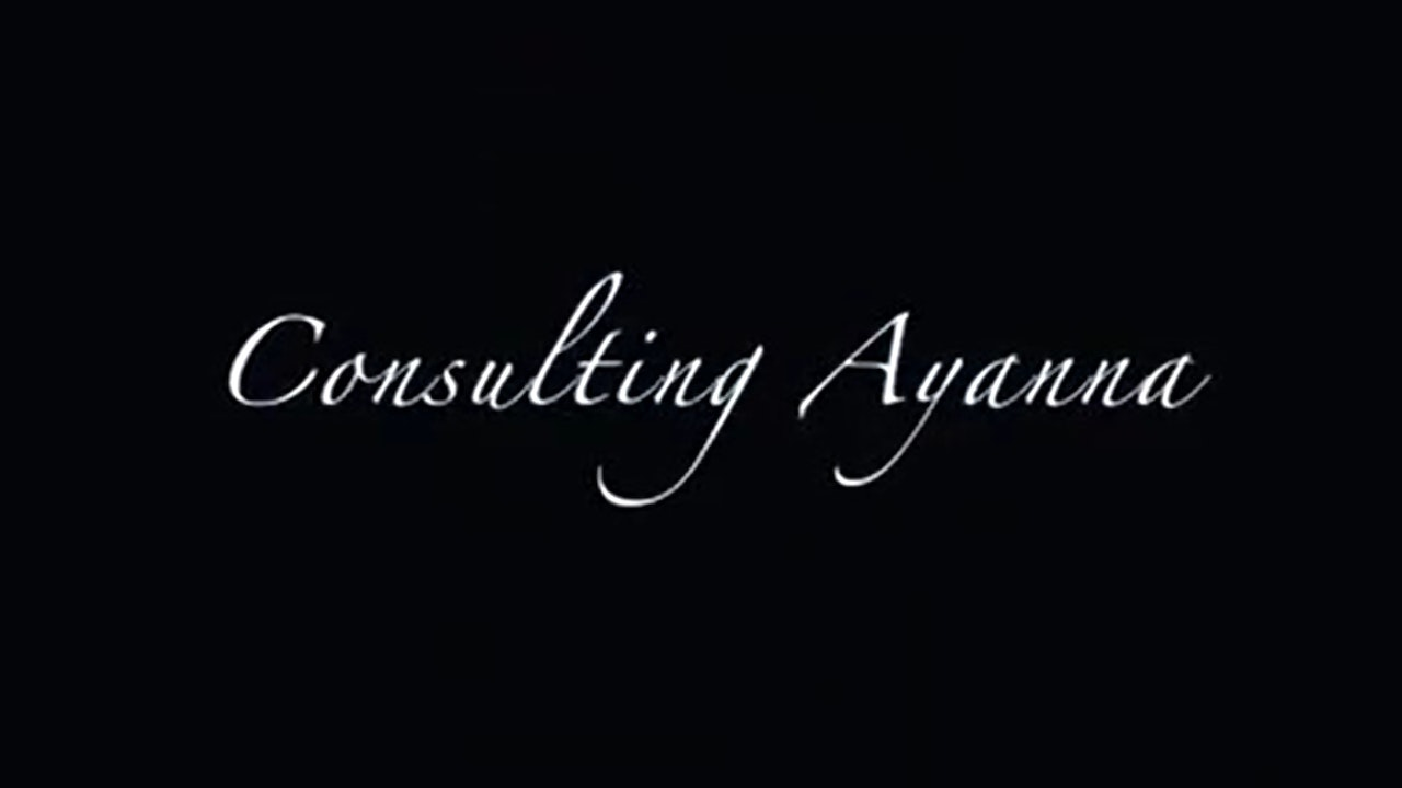A Dopeliven Original Series:  Consulting Ayanna