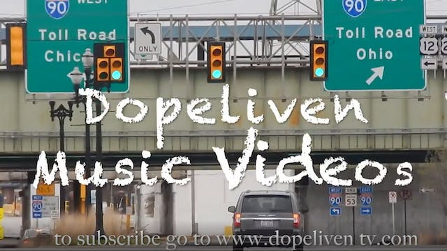 DopeLiven TV Presents:  DopeLiven Music Videos