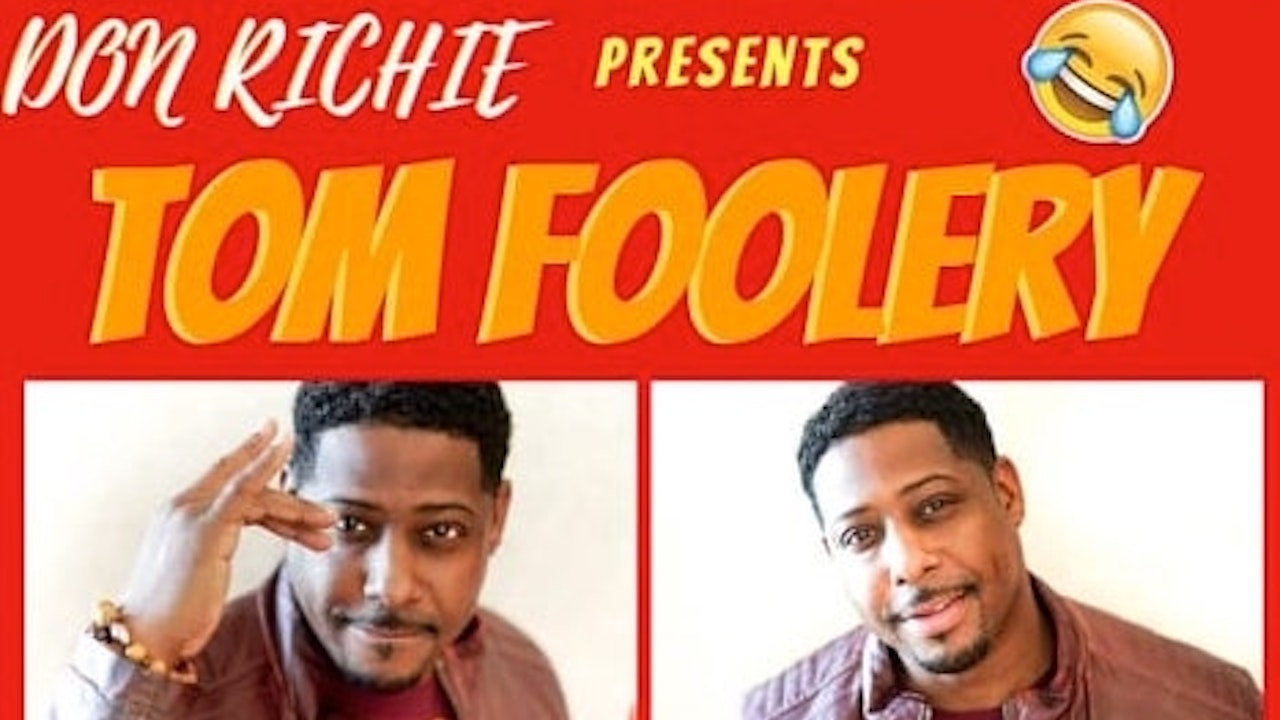 "Don Richie presents ""Tom Foolery"""
