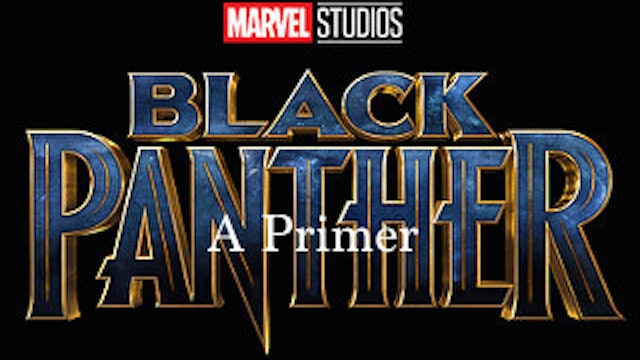Black Panther Primer DopelivenTV Original Program