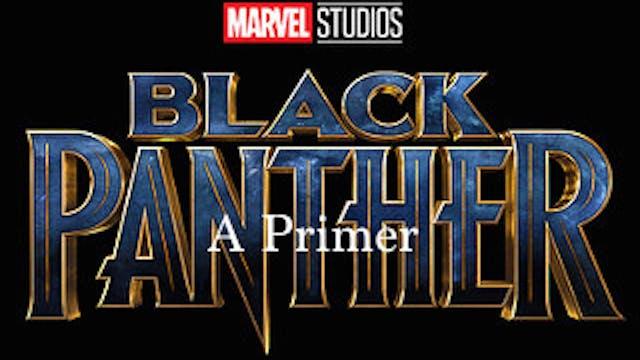 Black Panther Primer DopelivenTV Original Program