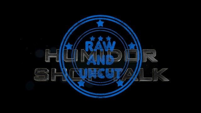 Humidor Shop Talk RAW and UNCUT Episode 1