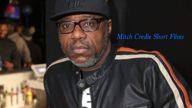Mitch Credle Short Films