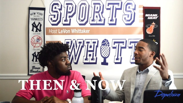 SportsWhitt: Then and Now NBA MVP (2019 NBA Season)