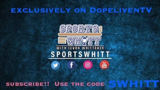 SportsWhitt with Levon Whittaker