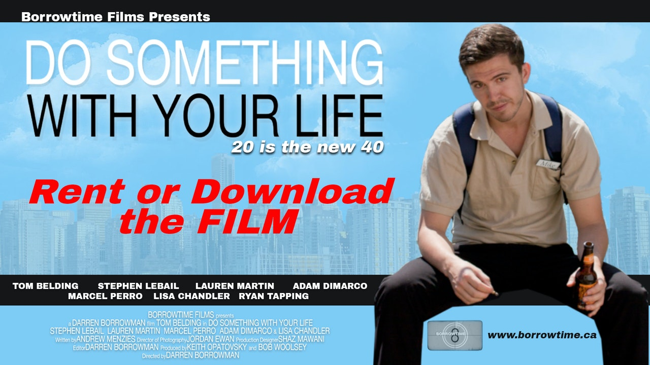 Do Something With Your Life: The Film