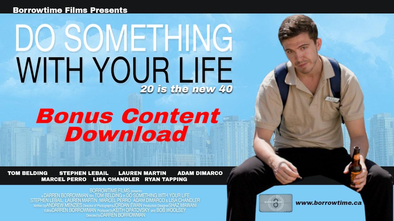 Do Something: The Bonus Features