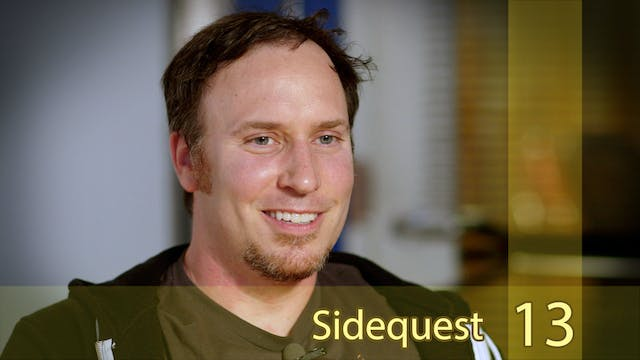 "Sidequest 13 // Justin Bailey - ""My Seat Only Goes Back So Far"""