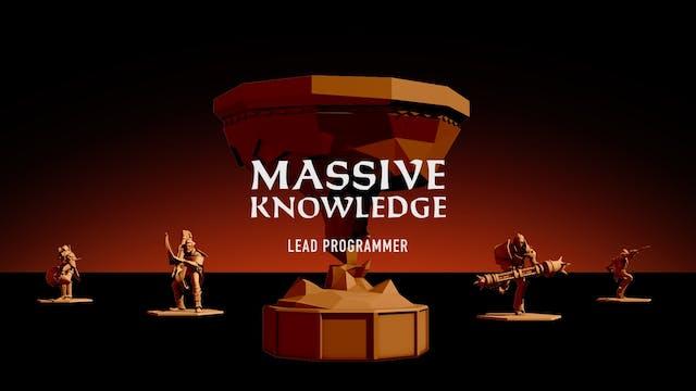 MASSIVE KNOWLEDGE // Lead Programmer Chad Dawson