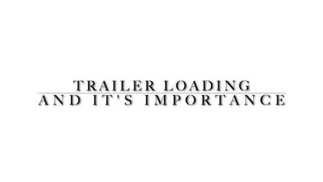 Trailer Loading the Proper Way