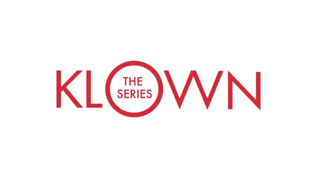 KLOWN: The Series