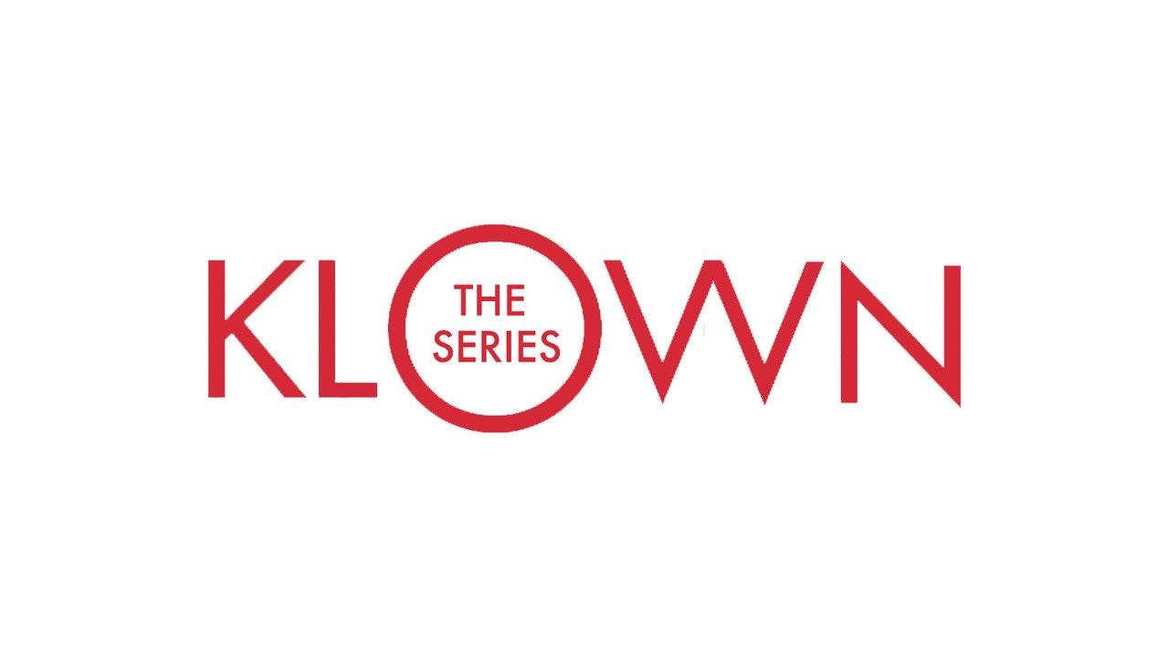 KLOWN: The Series