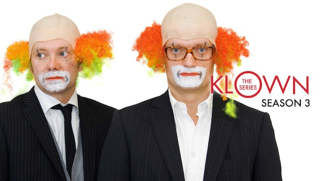 KLOWN: The Series - Season 3