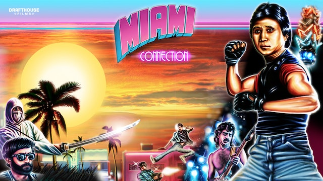 Miami Connection - Director's Commentary