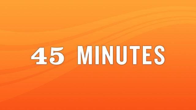 45 Minute Class