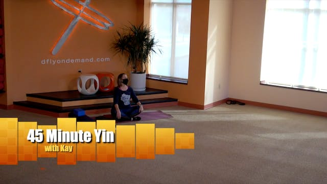 45 Minute Spinal Reset Yin w/Kay (Liv...