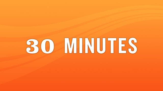 30 Minute Class