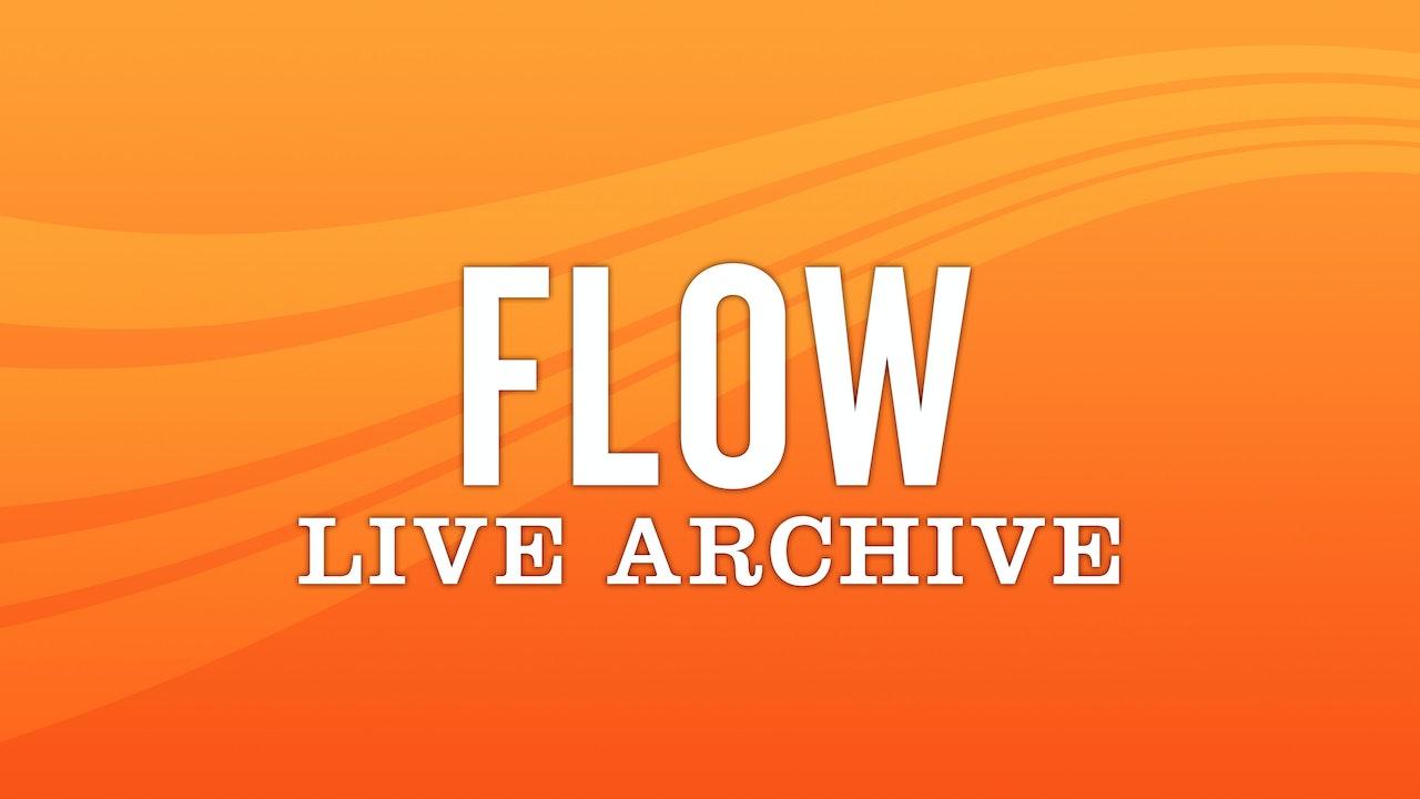 Flow Live Archive