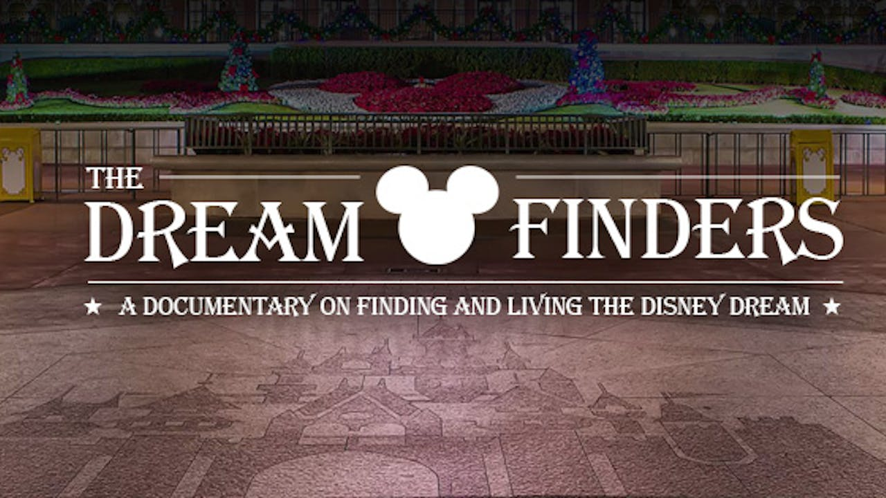 The Disney Dreamfinders Documentary