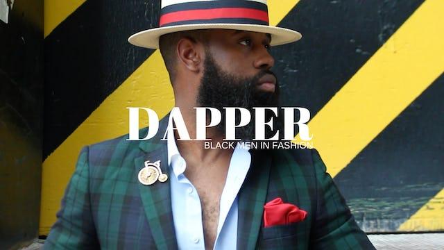 Dapper | Black Men In Fashion