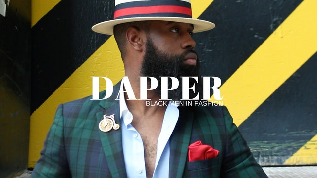 Dapper: Black Men In Fashion