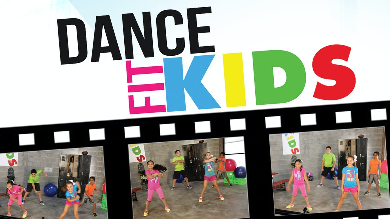 Dance Fit Kids by Dance Fitness with Jessica