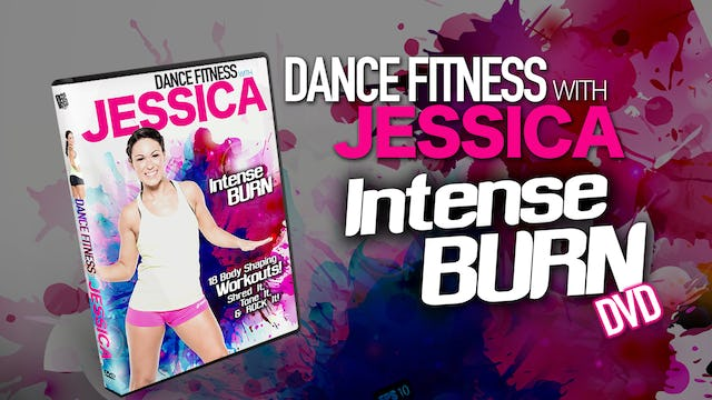 """Intense Burn""-Dance Fitness with Jessica (DVD3)"