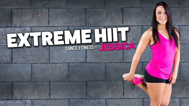 Extreme H.I.I.T Workout by Dance Fitness with Jessica