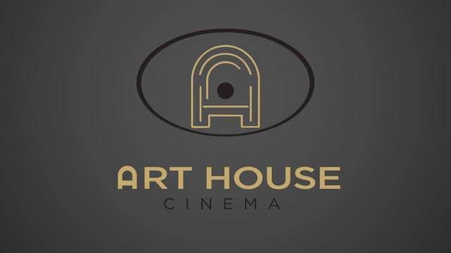 Art House Cinema - Intro