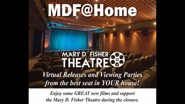 Mary D Fisher Theatre at Home - Intro