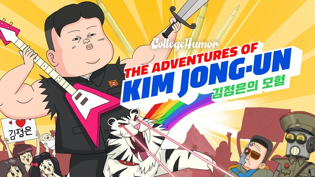 The Adventures of Kim Jong Un