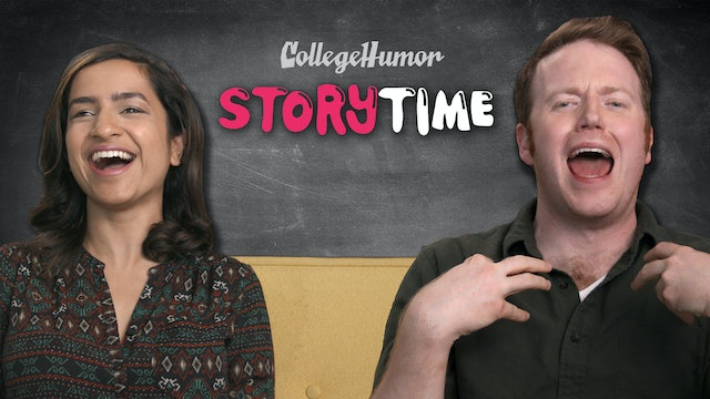 CollegeHumor Storytime