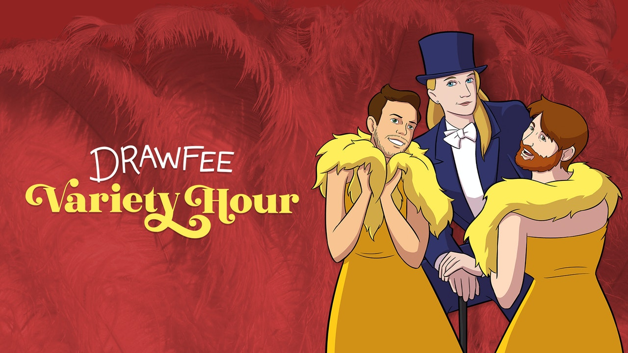 The Drawfee Variety Hour