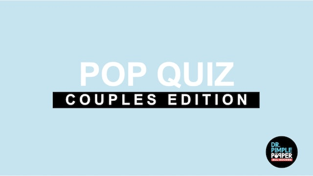 EXCLUSIVE- Couples Q&A: Meet Mr. Dr. Pimple Popper