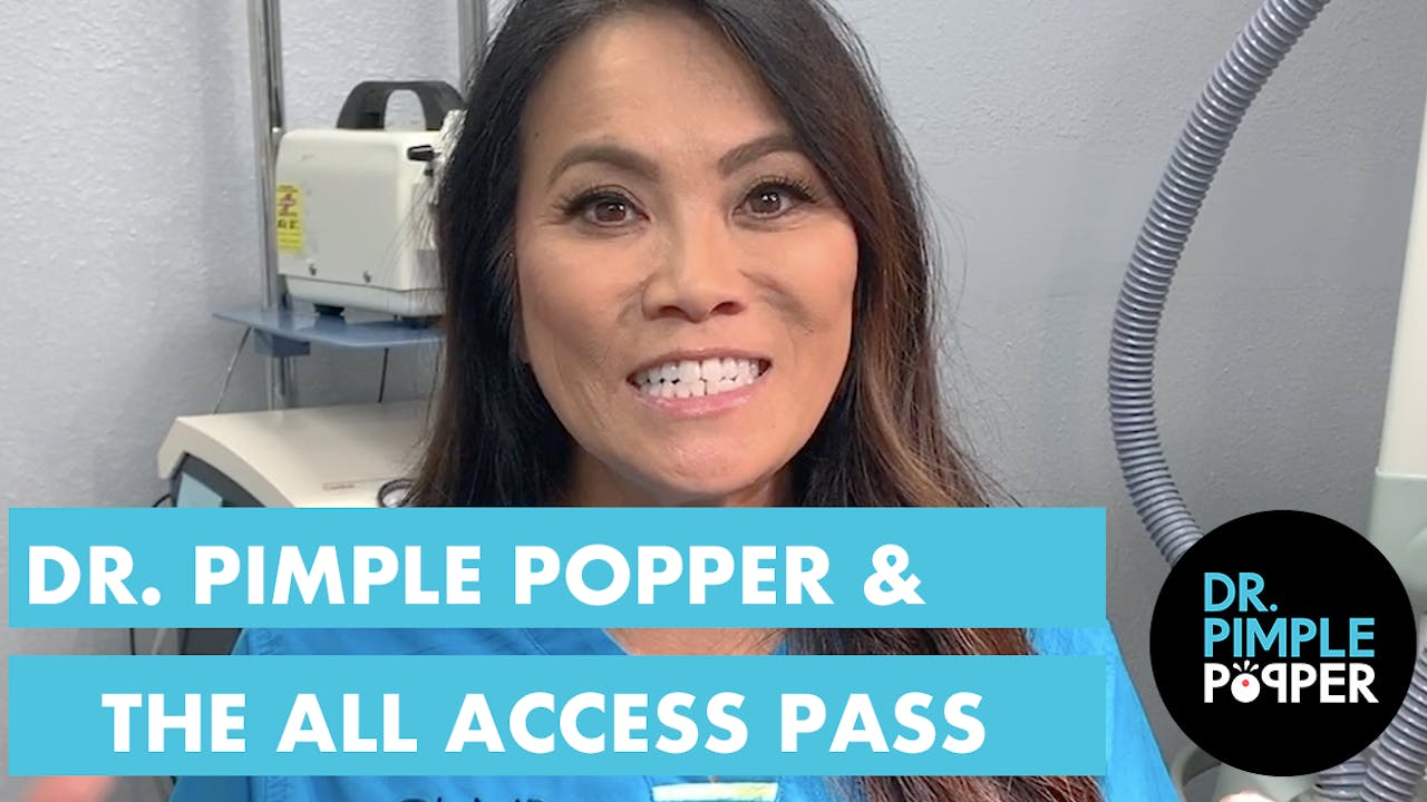 Dr Pimple Popper Introduces The All Access Pass Recently