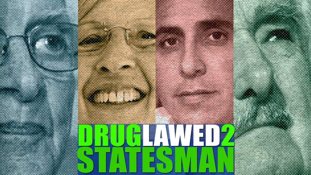 "DRUGLAWED 2: Episode 4 ""Statesman"""