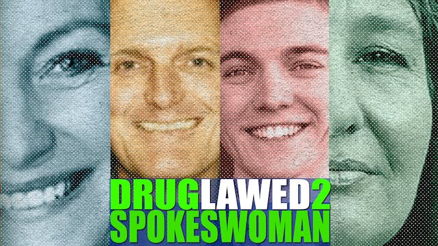 "DRUGLAWED 2: Episode 3 ""Spokeswoman"""