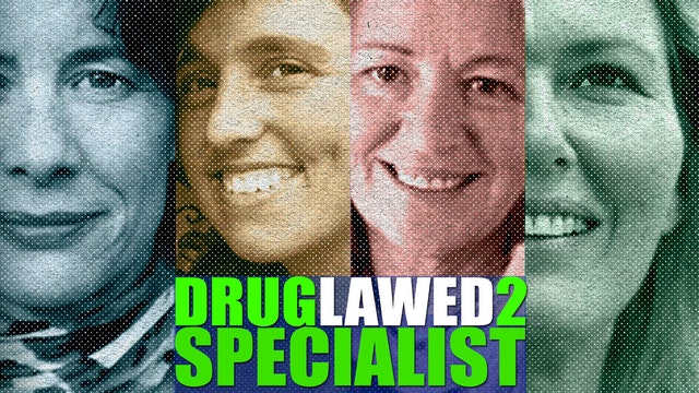 "DRUGLAWED 2: Episode 2 ""Specialist"""