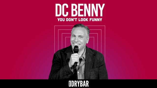 DC Benny: You Don't Look Funny