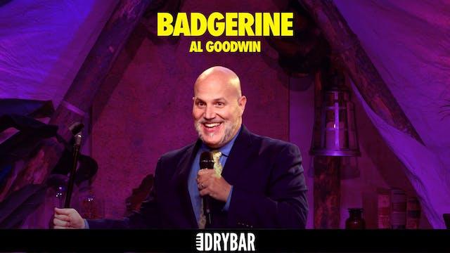 Al Goodwin: Badgerine
