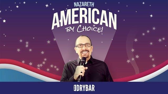Nazareth: American By Choice